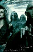 Il regno di Lord Voldemort (SOSPESA) by Evra07