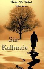 Şiir Kalbinde  by Kadiroztrk
