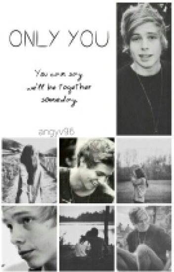 Only You (Luke Hemmings)
