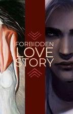 Forbidden Love Story by AngelOnHeels