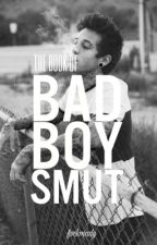 The Book of Bad Boy Smut by fvckmady