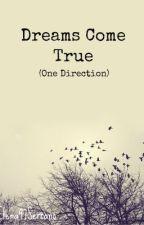 Dreams Come True (One Direction) by elena143serrano