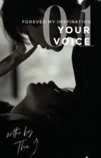0.1 | Your voice ✓ by -Thiaa