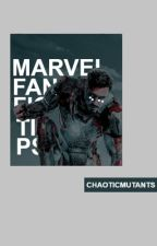 MARVEL FANFICTION TIPS  by chaoticmutants