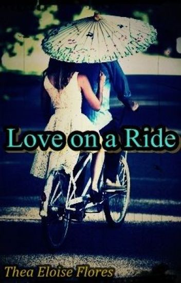Love on a ride; A Lover's Diary Part I (Ongoing)