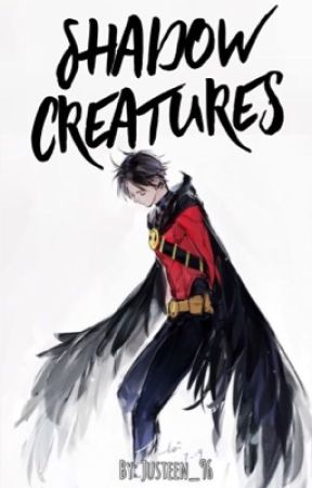 Shadow Creatures || TIM DRAKE by Justeen_96