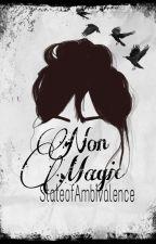 Non-Magic by StateofAmbivalence