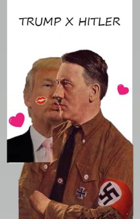 TRUMP X HITLER by houlous_stories