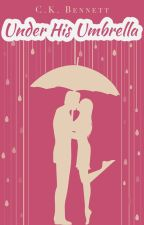 Under The Billionaire's Umbrella by clairedbennett