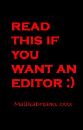 If you need an editor by Livingthedream2012