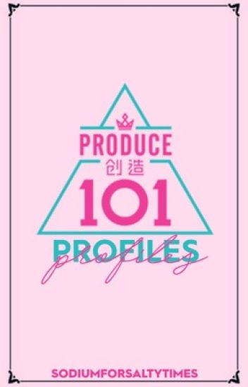 Produce 101 China Profiles