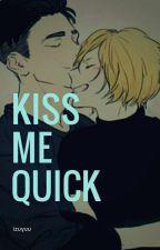 Kiss me quick [Otayuri] by izuyuu