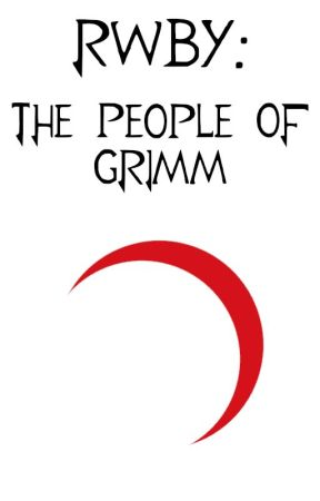 RWBY: The People of Grimm by Zairrif