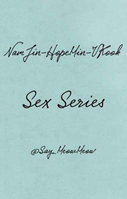 Series H - NamJin, HopeMin, VKook