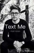 Text me -Niall Horan by AlwaysTung