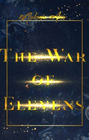 The War of Elevens| Book 1 of the Space Thief Chronicles by come-alive-again