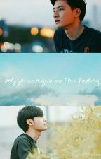 only you can give me this feeling by whatthefeels_