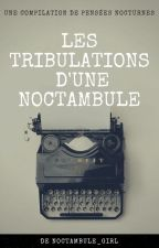 Les tribulations d'une noctambule by user96849444