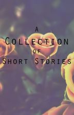 A Collection of Short Stories by InkyNeedles