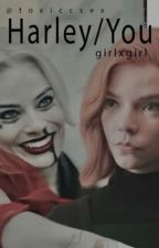Harley Quinn x Female Reader ( girlxgirl ) by toxiccsex