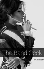 The Band Geek || Camren by Wonders_25
