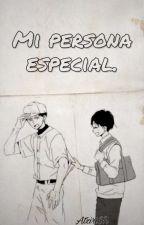 Mi persona especial. by AtziriSR