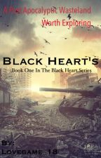 Black Hearts [Short] by Lovegame_18