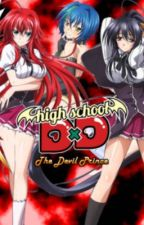The devils with a virus   Abused and neglected male reader x highschool dxd  by derpydoge911