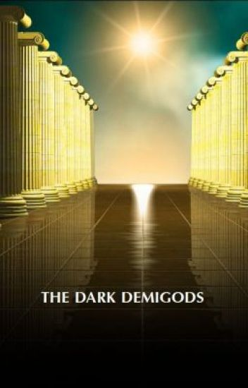 The dark demigods (Discontinued)