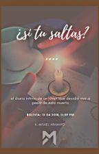 ¿SI TU SALTAS?.... by Mizaelline