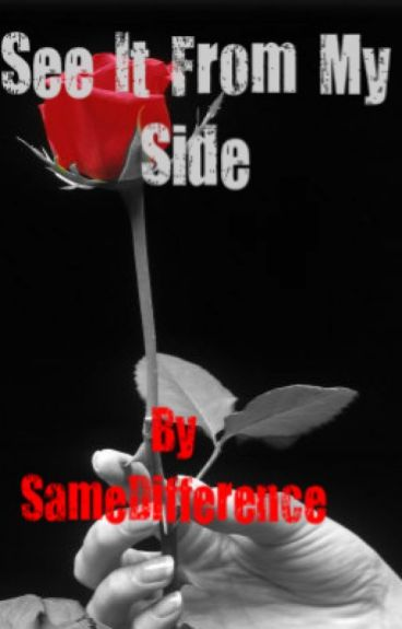 See it from my Side by SameDifference