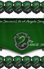 The Secrete Life of Angela Snape by AngieSly0MizzySly