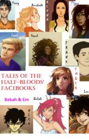 Tales of the Half-Bloods' Facebooks by hiddenstorm