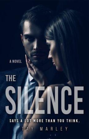 The Silence  by tayxwriter