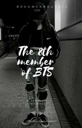 bts' 8th member |requests : OPEN| by aphroditaegi