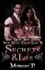 Secrets & Lies by MidnightDiamond2013