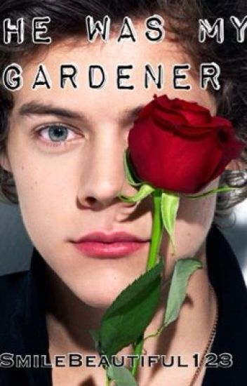 He Was My Gardener (Larry boyxboy mpreg)