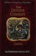 THE DIVINE COMEDY by Dante by TheDreamWalker1016