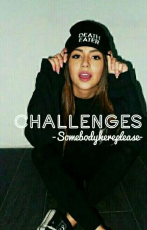 Challenges!!❤!! by Crazy_Koni