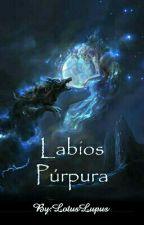 Labios Púrpura by LotusLupus