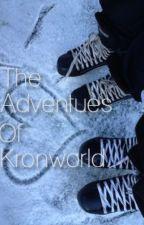 The Adventures of Kronworld by darrenhelm