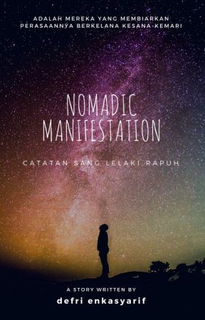 Nomadic Manifestation by rupaaksara
