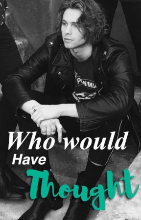 Who Would Have Thought ↠ Luke Hemmings  by alliebeee