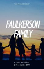 Faulkerson Family by Kdei06