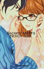 Bad Boy meets Nerdy Girl. (ON GOING) by vsarms