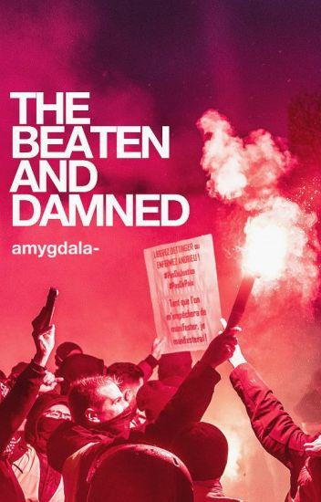 The Beaten & Damned
