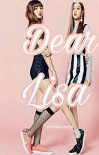 Dear Lisa, by lorilieciousbijj