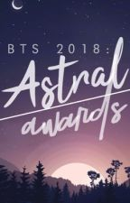 BTS ASTRAL AWARDS 2018 : 「 JUDGING PERIOD. 」 by ASTRALBTS