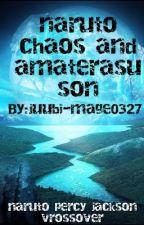 naruto chaos and amaterasu son by juubi-mage0327