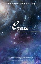 Grace ∞ (Falling Stars #2) by thatunicornwriter
